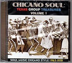 Chicano Soul: Texas Group Treasures, Vol. 1