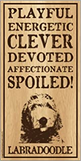 "Imagine This Labradoodle""Spoiled!"" Wood Sign"