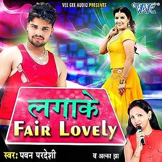 Lagake Fair Lovely