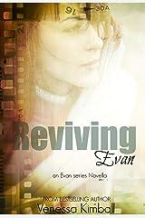 Reviving Evan: An Evan Series Novella (The Evan Series) Kindle Edition