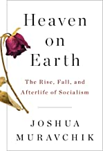 Best heaven on earth: the rise and fall of socialism Reviews