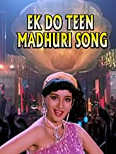Ek Do Teen Madhuri Song