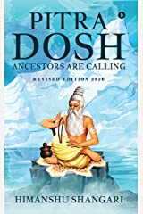 Pitra Dosh: Ancestors are Calling (Revised Edition 2020) Kindle Edition