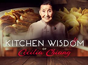 The Kitchen Wisdom of Cecilia Chiang