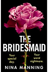The Bridesmaid: The addictive new psychological thriller that everyone is talking about in 2021 Kindle Edition