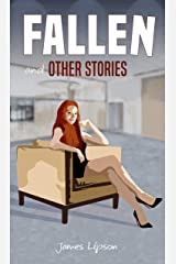 Fallen and Other Stories Kindle Edition
