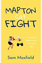 Mapton Cat Fight: A Mapton on Sea Short Story Kindle Edition