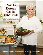 Paula Deen Cuts the Fat: 250 Favorite Recipes All Lightened Up