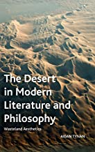The Desert in Modern Literature and Philosophy: Wasteland Aesthetics (Crosscurrents)