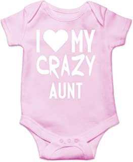 I Love My Crazy Aunt - My Auntie is Like My Mom But Cooler - Cute One-Piece Infant Baby Bodysuit