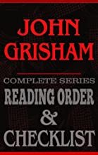 John Grisham: Complete Series Reading Order & Checklist (Great Authors Reading Order & Checklists Book 7)