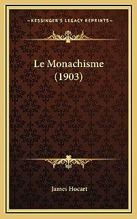 Le Monachisme (1903)