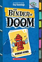 Hydrant-Hydra: A Branches Book (The Binder of Doom)