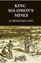 King Solomon's Mines (Allan Quatermain Series,Unabridged and Illustrated)