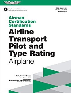 Airman Certification Standards: Airline Transport Pilot and Type Rating - Airplane: FAA-S-ACS-11.1 (ASA ACS Series)