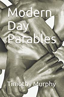 Modern Day Parables