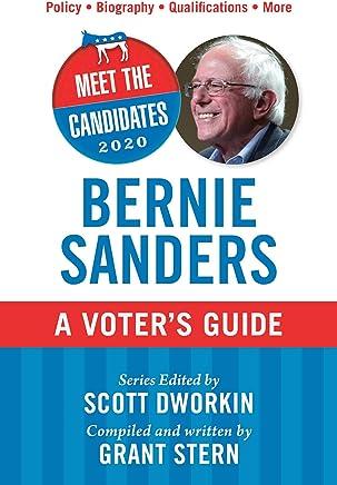 Bernie Sanders: A Voters Guide