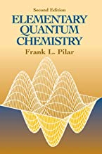 Elementary Quantum Chemistry, Second Edition (Dover Books on Chemistry)
