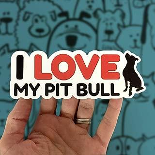 I Love My Pitbull Sticker, Pit Bull Dog Decal for Car, 6
