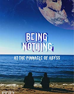 Being Nothing at the Pinnacle of Abyss