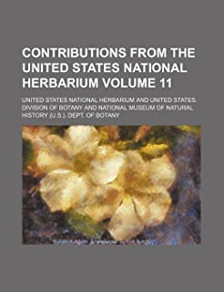 Contributions from the United States National Herbarium Volume 11