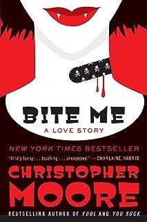 Bite Me: A Love Story (Bloodsucking Fiends Book 3)