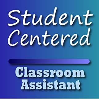 Student Centered Classroom Assistant