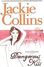 Dangerous Kiss: A Novel (Lucky Santangelo Book 5)