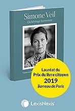 Livres Simone Veil, un héritage humaniste.: Trente-six personnalités témoignent de sa pensée PDF
