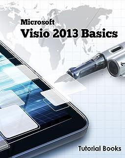 Microsoft Visio 2013 Basics (English Edition)