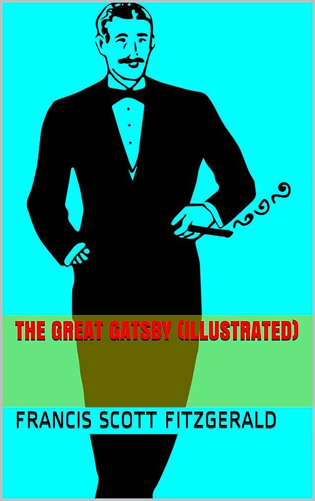 精神優遇中国The Great Gatsby (illustrated) (English Edition)