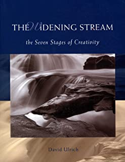 The Widening Stream: The Seven Stages Of Creativity (English Edition)