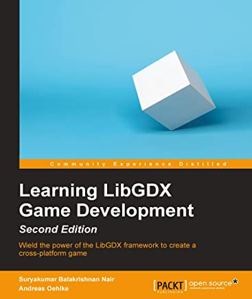 Learning LibGDX Game Development - Second Edition (English Edition)