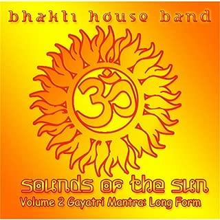 Sounds of the Sun, Vol. 2: Gayatri Mantra (Long Form)