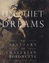 Unquiet Dreams: The Bestiary of Walerian Borowczyk