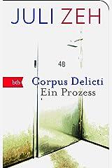 Corpus Delicti: Ein Prozess (German Edition) Format Kindle