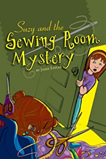 Suzy and the Sewing Room Mystery