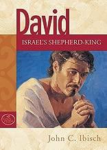 David: Israel's Shepherd-King (God's People)