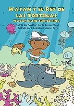 Wayan y el Rey de las Tortugas: Wayan and the Turtle King (Spanish Edition)