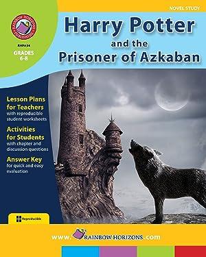 Harry Potter and the Prisoner of Azkaban (Novel Study)