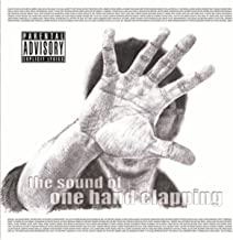 The Sound of One Hand Clapping [Explicit]