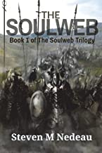 The Soulweb (The Soulweb Trilogy) (Volume 1)