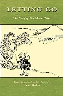 Letting Go: The Story of Zen Master Tosui (Topics in Contemporary Buddhism)
