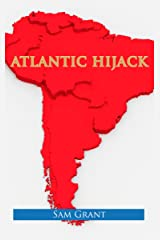 Atlantic Hijack Kindle Edition