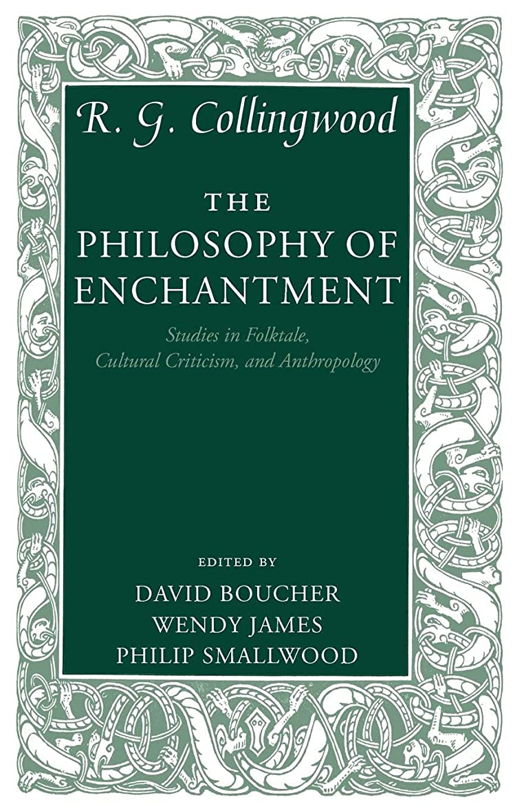 礼拝ポルトガル語スポンサーThe Philosophy of Enchantment: Studies in Folktale, Cultural Criticism, and Anthropology