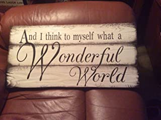 Olga212Patrick and I Think to Myself What a Wonderful World Sign Plaque Rustic Sign Plaque Reclaimed Wood Sign Plaque