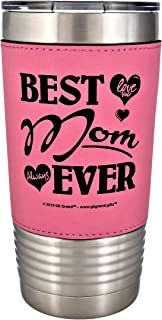 Mom Gift - Best Mom Ever Love You Always Premium Permanent Leatherette Sleeve Stainless Steel Vacuum Insulated Tumbler Travel Coffee Mug Hot Cold Drink Christmas Birthday Mother Day (Pink/Black, 20oz)