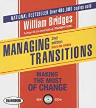 Managing Transitions: Making the Most of Change (Your Coach in a Box)