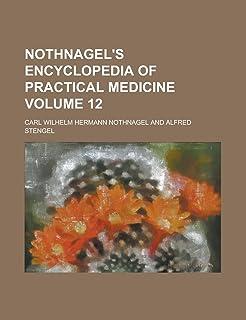 Nothnagel's Encyclopedia of Practical Medicine Volume 12