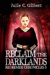 Reclaim the Darklands (Redeemer Chronicles)